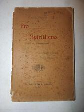 Fantasmi Aldilà Occultismo Morte Spiriti - Peretti: Pro Spiritismo 1900 Donath
