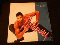 33 GIRI LP DISCO - HADDAWAY - FLY AWAY - VINTAGE