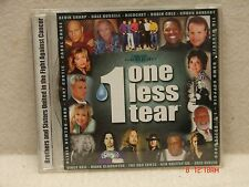 *CD One Less Tear Brothers & Sisters United in the Fight Against Cancer