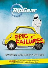 Top Gear: Epic Failures: 50 Great Motoring c*ck-Ups,Richard Porter