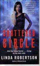Linda Robertson  Shattered Circle  Paranormal Romance  Pbk NEW