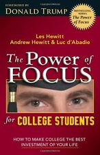 The Power of Focus for College Students: How to Ma