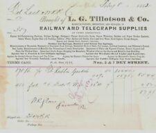 L.G. TILLOTSON & CO - RAILWAY & TELEGRAPH SUPPLIES - NEW YORK NY  BILLHEAD 1882