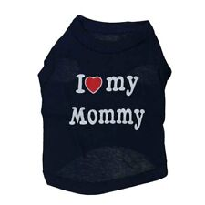 "Dog ""I LOVE MY MOMMY ""Apparel Vest Puppy Coat T-shirt Pet Costume for Shih Tzu"