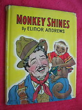 1940 MONKEY SHINES, 1ST EDITION, ELINOR ANDREWS,PLATT & MUNK, HARD BACK,DJ, BOOK