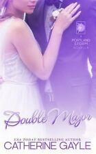 Double Major: By Gayle, Catherine