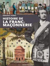 Histoire de la Franc Maçonnerie, livre de E. Thiébot