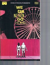 We Can Never Go Home #1, 2 & 3 Black Mask Comics 2015
