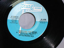 Spoonbread: How Can You Mend a Broken Heart  / I'm the One [Unplayed Copy]