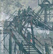 The Lost World of Norman Cornish by University Gallery and Baring Wing (Paperback, 2013)