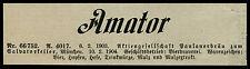 Anzeige 1904 Anmeldung Warenzeichen Amator Paulanerbräu zum Salvatorkeller