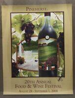 Pinehurst 20th Annual Food & Wine Festival 2008 Winery Bottle Poster Grapes
