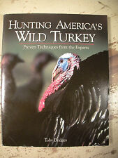 HUNTING AMERICAS WILD TURKEYS Bridges 2001 SC Shotguns Bows Rifles Calls Skills