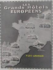 PUBLICITE LES GRANDS HOTELS EUROPEENS NEGRESCO CLARIDGE RITZ ASTORIA DE 1929 AD