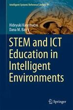 Intelligent Systems Reference Library: STEM and ICT Education in Intelligent...
