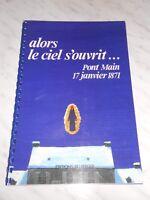 Alors le ciel s'ouvrit... Pont Main, 17 janvier 1871 - éd. du Berger 1987