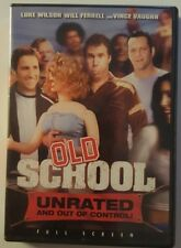 OLD SCHOOL DVD UNRATED AND OUT OF CONTROL DVD & CASE IN GREAT SHAPE NOT RENTAL