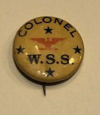 Colonel W.S.S. Vintage Pinback Button