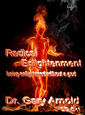 Radical Enlightenment, Dr. Gary Arnold
