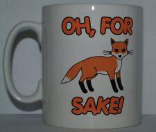 OH FOR FOX SAKE! Novelty/Funny/Joke Printed Tea/Coffee Mug - Ideal Gift/Present