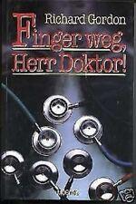 Richard Gordon - Finger weg, Herr Doktor!