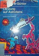 Landung auf Astroterra_Karlheinz Günter_Arena Verlag