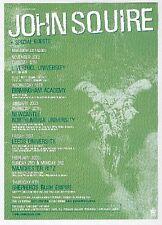 """JOHN SQUIRE (STONE ROSES) 2002 TOUR UK FLYER / mini Poster 8x6"""""""