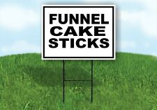 Funnel Cake Sticks Black Border Yard Sign Road With Stand Lawn Sign