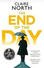 The End of the Day, Good Condition Book, North, Claire, ISBN 9780356507347