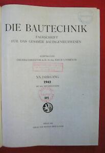 Die Bautechnik,Fachschrift für das gesamte Bauingenieurwesen - XX. Jahrgang 1942