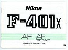 Nikon Bedienungsanleitung NIKON F-401x AF QUARTZ DATE Kamera User Manual (Y678