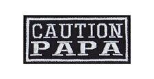 Caution Papa Biker Heavy Rocker Patch Aufnäher Kutte Bügelbild Motorrad Badge