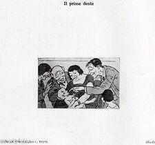 IL PRIMO DENTE. Caricatura. Odontoiatria.Medicina.Dentiste.Dentist.Zahnarzt.1929