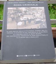 ARMATI SELVETELLA: ROMA CRIMINALE caso moro magliana pasolini marta russo newton