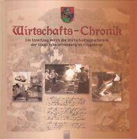 Wirtschafts-Chronik, Wirtschaftsgeschichte der Stadt Schwarzenberg im Erzgebirge