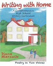 Writing with Home : A Comprehensive Writing Curriculum: Poem in Two Voices by...