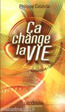 Livre religion  ca change la vie - philippe Calabria    book
