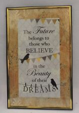 The Future Belongs to Those Who Believe in the Beauty of Their Dreams Wall Art