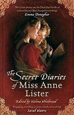 The Secret Diaries Of Miss Anne Lister by Anne Lister, NEW Book, FREE & Fast Del