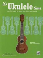 It's Ukulele Time Learn How to Play Method for Beginners