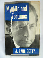 MY LIFE AND FORTUNES by J PAUL GETTY 1964 FIRST EDITION; ILLUSTRATED