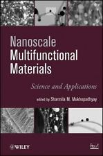 Nanoscale Multifunctional Materials : Science and Applications