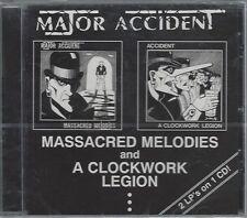 MAJOR ACCIDENT-MASSACRED MELODIES/CLOCKWORK LEGION-(still sealed cd)- AHOY CD 27