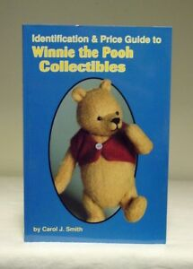 Identification & Price Guide to Winnie the Pooh Collectibles by Carol Smith