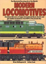 ILLUSTRATED ENCYCLOPEDIA OF THE WORLD'S MODERN LOCOMOTIVES - Arthur Cook