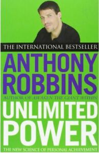Unlimited Power: The New Science of Personal Achievement, Robbins, Tony, Excelle