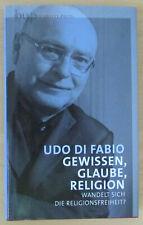 Gewissen Glaube Religion Religionsfreiheit - Udo di Fabio 2008 Buch Bücher