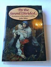 By The Sword Divided English Civil War by John Adair DJ         (496)