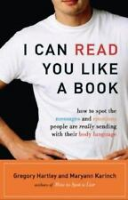 I Can Read You Like a Book: How to Spot the Messages and Emotions People Are Rea
