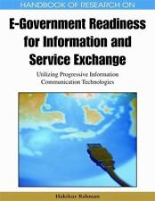 Handbook of Research on E-Government Readiness for Information and Service...